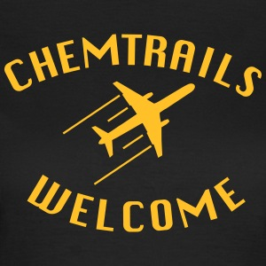 Chemtrails Welcome Verschwörungs Shirt - Frauen T-Shirt