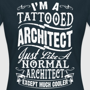 TATTOOED ARCHITECT WOMEN T-SHIRT - Frauen T-Shirt