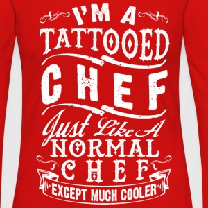 TATTOOED CHEF WOMEN LONG SLEEVE T-SHIRT - Frauen Premium Langarmshirt