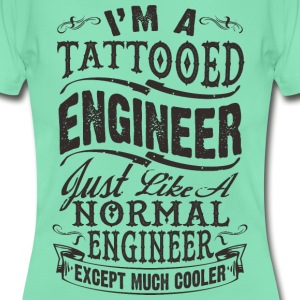 TATTOOED ENGINEER WOMEN T-SHIRT - Frauen T-Shirt
