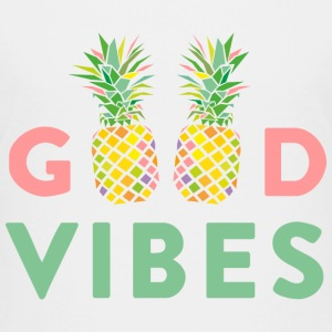 AD GOOD VIBES PINEAPPLE Shirts - Teenage Premium T-Shirt