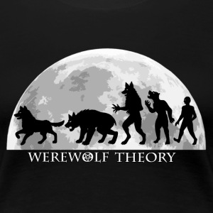 Werewolf Theory: The Change T-Shirts - Women's Premium T-Shirt