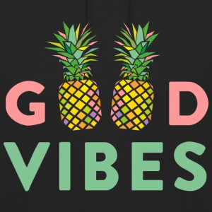 AD GOOD VIBES PINEAPPLE Pullover & Hoodies - Unisex Hoodie
