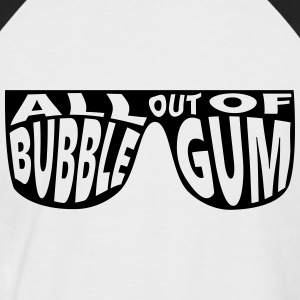 All Out Of Bubblegum - Men's Baseball T-Shirt
