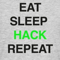 EAT SLEEP HACK REPEAT T-Shirts
