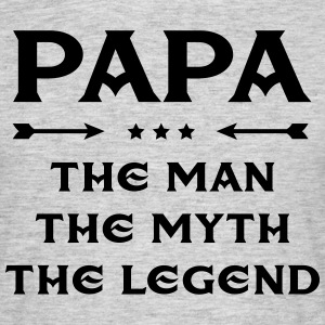 Papa - The Man, The Myth, The Legend Tee shirts - T-shirt Homme