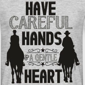 Have careful Hands -- schwarz T-Shirts - Men's T-Shirt