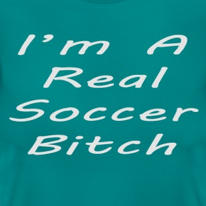 I'm a real soccer bitch green - Vrouwen T-shirt