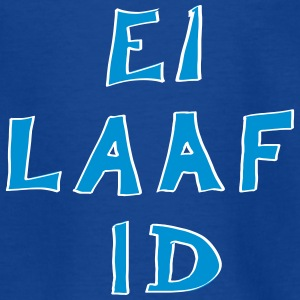 Ei laaf id - i love it T-Shirts - Kinder T-Shirt