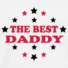 The best daddy T-Shirts