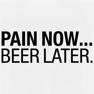 Pain Now - Beer Later T-shirts - Andningsaktiv T-shirt herr