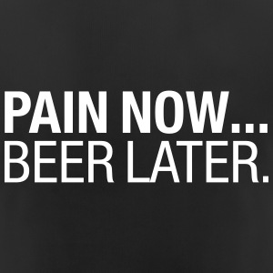 Pain Now - Beer Later Sportkleding - vrouwen T-shirt ademend