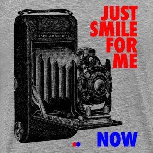 Just smile for me now T-Shirts - Männer Premium T-Shirt