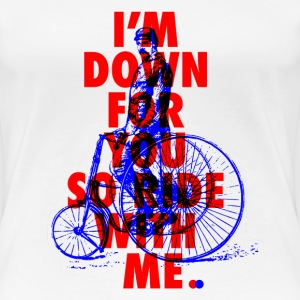 Ride with me T-Shirts - Frauen Premium T-Shirt