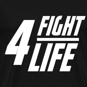 Fight 4 Life - Männer Premium T-Shirt