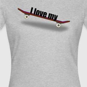 FrauenShirt I love my Board - Frauen T-Shirt