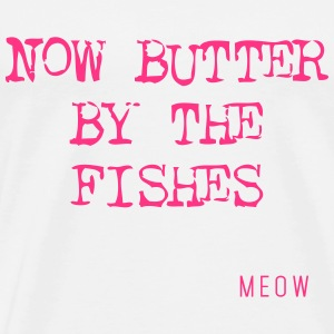 Butter By The Fishes T-Shirts - Men's Premium T-Shirt