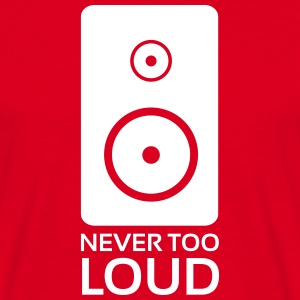 Never Too Loud, Speakers ! (man, red) - T-shirt Homme