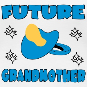 Future grandmother Tee shirts - T-shirt Premium Femme