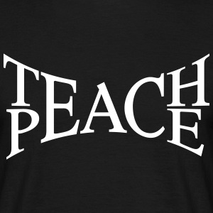 teach peace T-Shirts - Männer T-Shirt