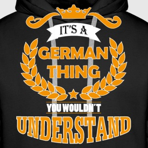its a german thing Hoodies & Sweatshirts - Men's Premium Hoodie