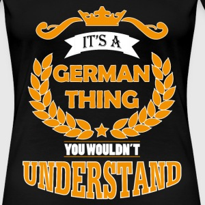 its a german thing Tee shirts - T-shirt Premium Femme
