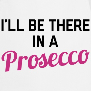 In A Prosecco Funny Quote  Aprons - Cooking Apron