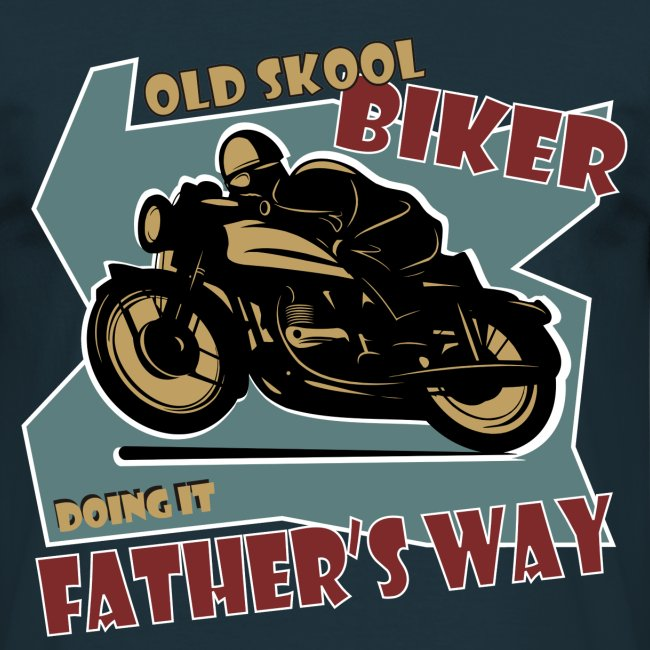 Old Skool - Fathers Way