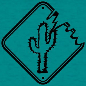 caution sign warning danger desert thirst cactus T-Shirts - Men's T-Shirt