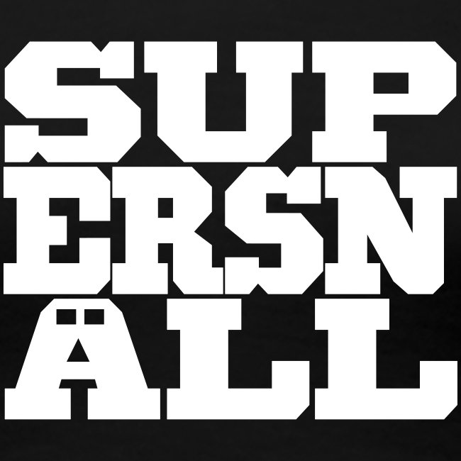 SUPERSNÄLL ♀