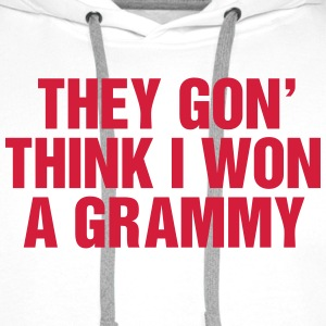 They gon' think I won a Grammy Sweat-shirts - Sweat-shirt à capuche Premium pour hommes