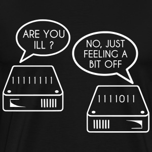 Are you ill ? | Bit T-Shirts - Männer Premium T-Shirt
