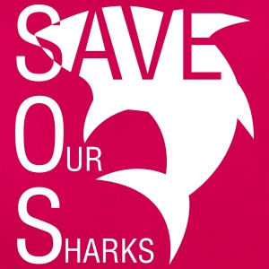 Save Our Sharks ! - T-shirt Femme