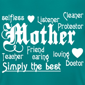 Mother - simply the Best  T-Shirts - Frauen T-Shirt