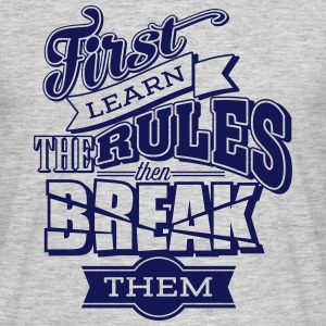 break the rules1 T-Shirts - Männer T-Shirt