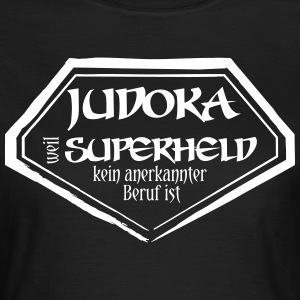 Judoka Superheld T-Shirts - Frauen T-Shirt