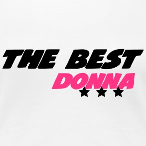 The best donna T-shirts - Vrouwen Premium T-shirt