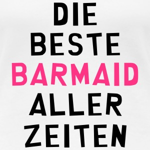 Barkeeper Barmaid Bartender Barman Barmann Bar T-Shirts - Frauen Premium T-Shirt