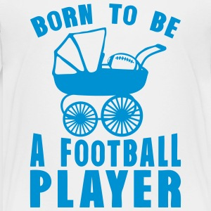 americain football landau born player to Shirts - Teenage Premium T-Shirt