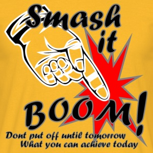 Smash it Boom Achieve - Men's T-Shirt