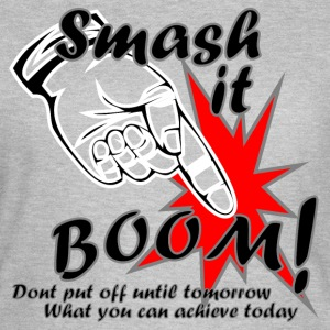 Smash it Boom Achieve - Women's T-Shirt