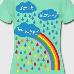 dont worry be happy T-Shirts - Frauen T-Shirt