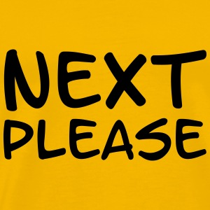 Next please T-shirts - Premium-T-shirt herr