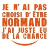 pas choisi etre normand juste chance Tee shirts - T-shirt Homme col V