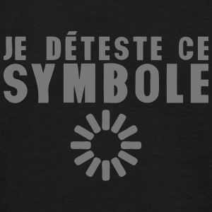 deteste symbol chargement attente 0 Tee shirts - T-shirt Homme