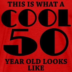 This is what a cool 50 year old looks like T-Shirts - Men's Premium T-Shirt