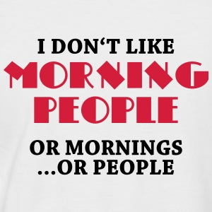 I don't like morning people... T-shirts - Kortärmad basebolltröja herr