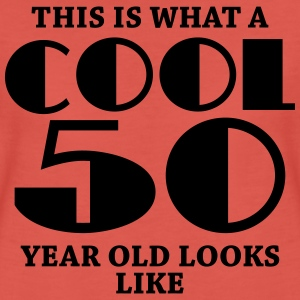 This is what a cool 50 year old looks like T-shirts - Premium-T-shirt dam