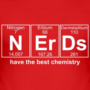 NERDS have the best chemistry -text can be changed - Men's Slim Fit T-Shirt