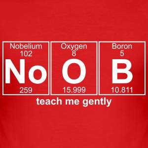 NOOB teach me gently - text can be changed - Men's Slim Fit T-Shirt